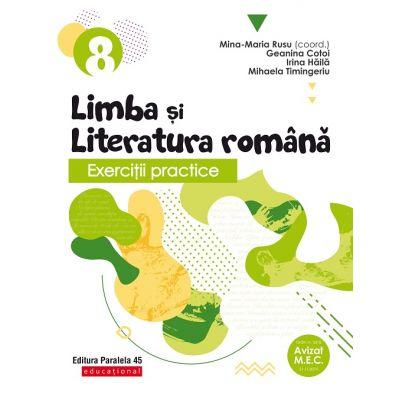 Exercitii practice de limba si literatura romana. Caiet de lucru. Clasa a VIII-a