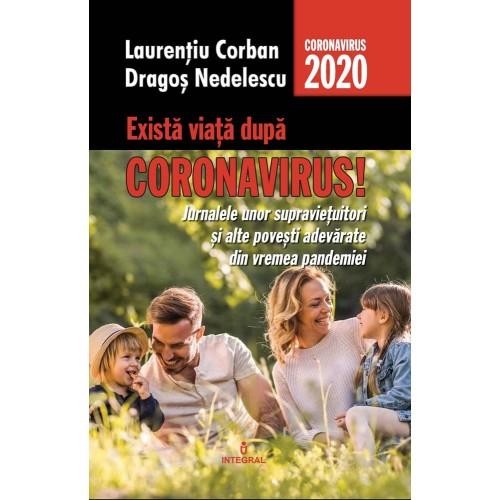 Exista viata dupa Coronavirus! -de Laurentiu Corban [0]