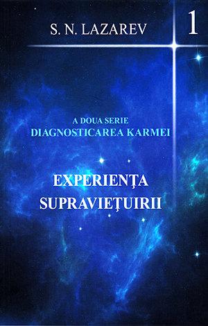 Experienta Supravietuirii. A doua serie diagnosticarea karmei vol 1 de S.N. Lazarev 0