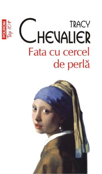 Fata cu cercel de perla (editie de buzunar) de Tracy Chevalier 0