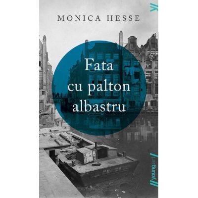 Fata cu palton albastru de Monica Hesse 1