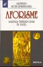 Aforisme asupra intelepciunii in viata de Arthur Schopenhauer [0]