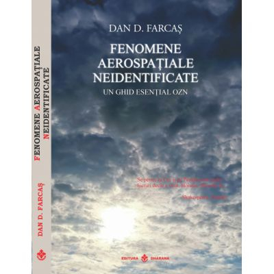 Fenomene aerospatiale neidentificate de Dan D. Farcas [0]