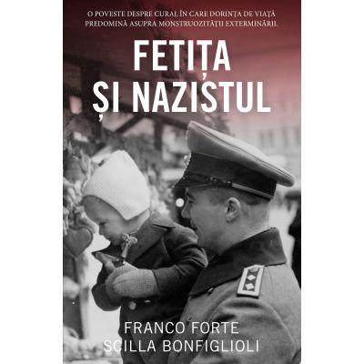 FETITA SI NAZISTUL de Franco Forte [0]