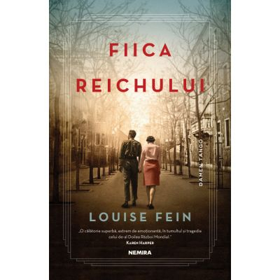Fiica Reichului de Louise Fein [0]