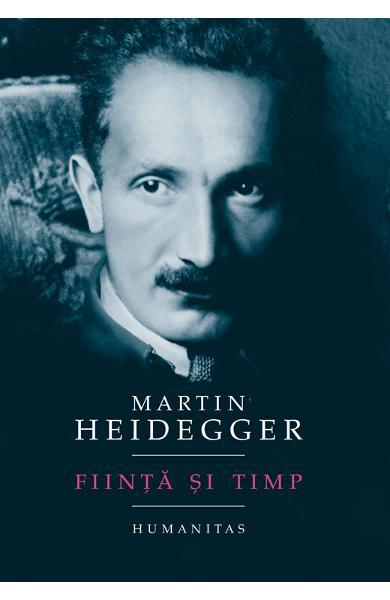 Fiinta si timp de Martin Heidegger 0
