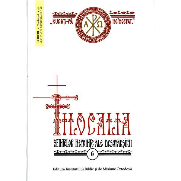 Filocalia 6 Sfintelor nevointe ale desavarsirii [0]