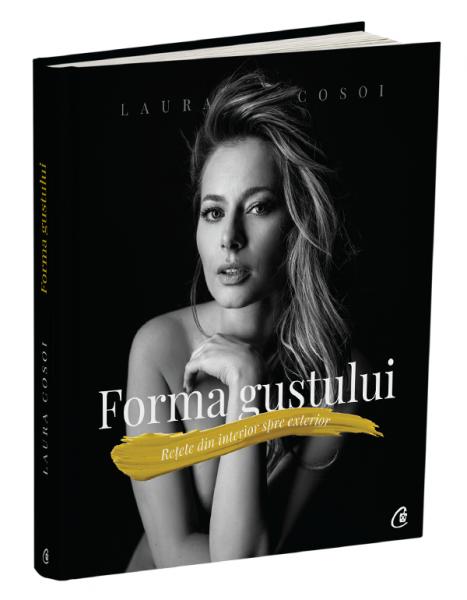 Forma gustului de Laura Cosoi 0