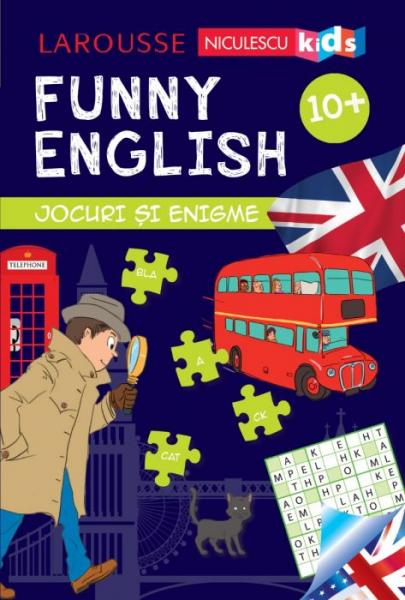 Funny English. Jocuri si enigme 10+ de Sandra Lebrun 0