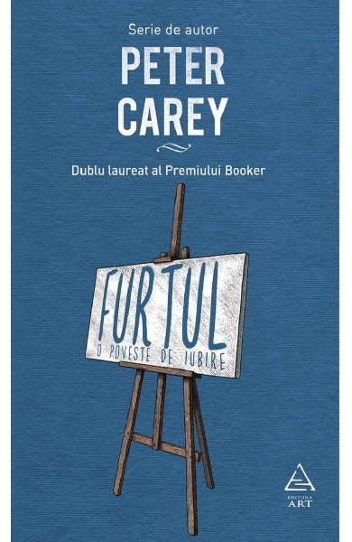 Furtul, o poveste de iubire de Peter Carey 0