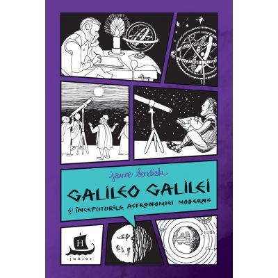 Galileo Galilei si inceputurile astronomiei moderne de Jeanne Bendick 0