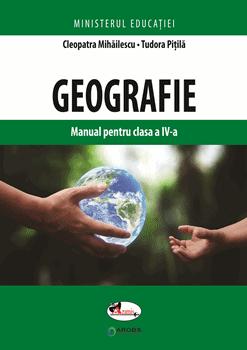 Geografie. Manual pentru clasa a IV-a de Cleopatra Mihailescu [0]