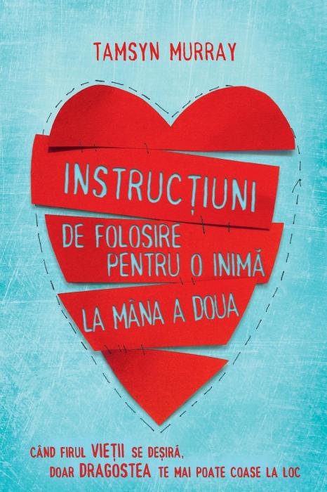 Instructiuni de folosire pentru o inima la mana a doua de Tamsyn Murray [0]