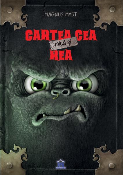 CARTEA CEA MICA SI REA - DPH de Magnus Myst [0]