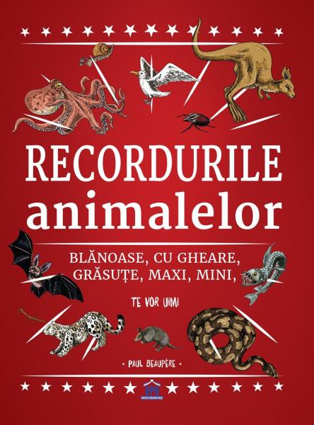 RECORDURILE ANIMALELOR - DPH de Paul Beaupere [0]