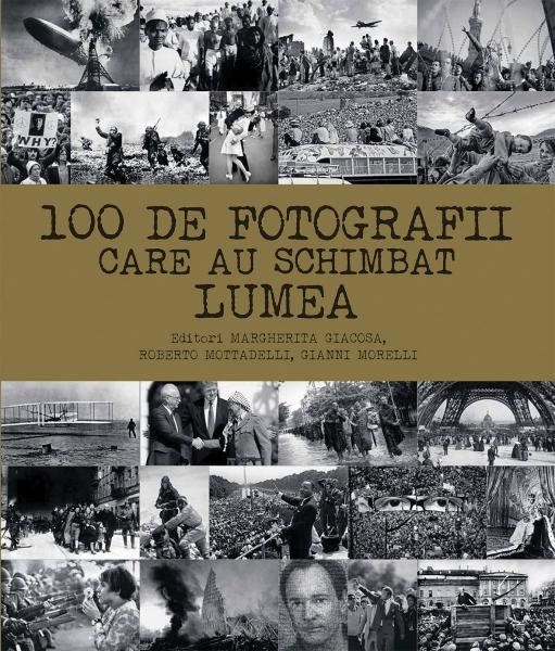 100 DE FOTOGRAFII CARE AU SCHIMBAT LUMEA - DPH de Margherita Giacosa [0]