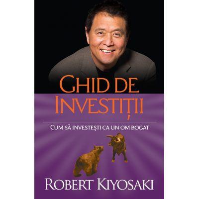 Ghid de investitii de Robert T. Kiyosaki [0]