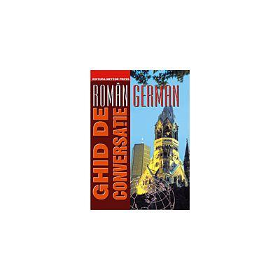 Ghid de conversatie roman-german de Carmen Patac 0