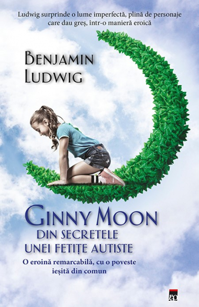 Ginny Moon, din secretele unei fetite autiste 0