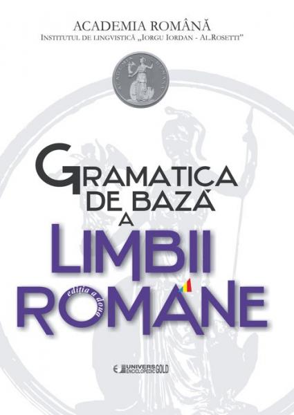 Gramatica de Baza a Limbii Romane Academia Romana 0