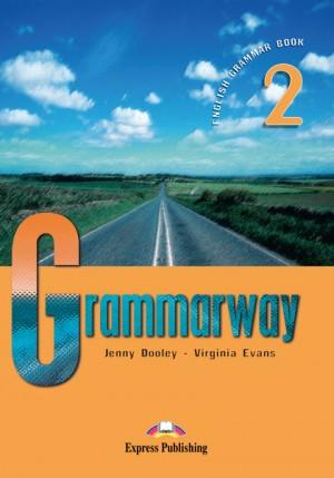 Curs de gramatica limba engleza Grammarway 2 Manualul elevului de Jenny Dooley, Virginia Evans 0