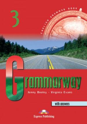 Curs de gramatica limba engleza Grammarway 3 cu raspunsuri Manualul elevului de Jenny Dooley, Virginia Evans 0