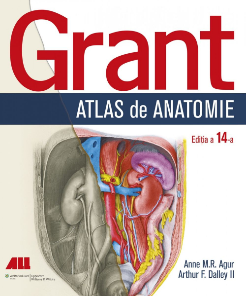 Grant. Atlas de anatomie (Editia a XIV-a) de Anne M.R. Agur, Arthur F. Dalley 0