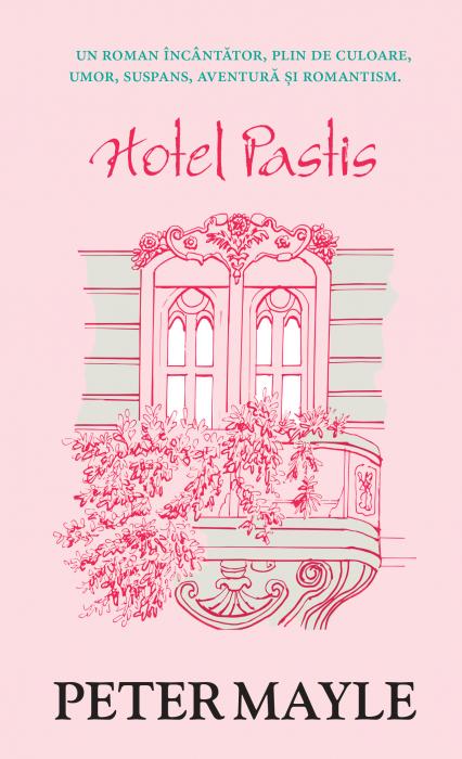 Hotel Pastis de Peter Mayle [0]