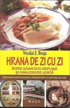 Hrana de zi cu zi de Nicolai Z. Bruja [0]