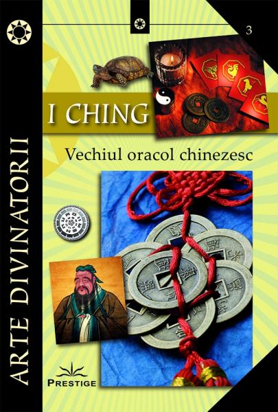 I CHING - Vechiul oracol chinezesc [0]