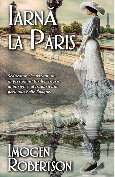 Iarna la Paris de Imogen Robertson 0