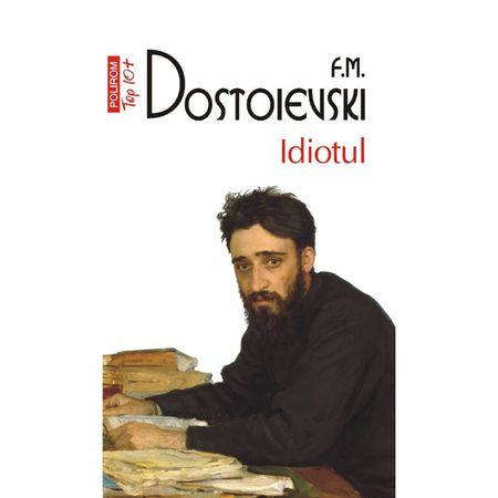 Idiotul de F.M. Dostoievski 0