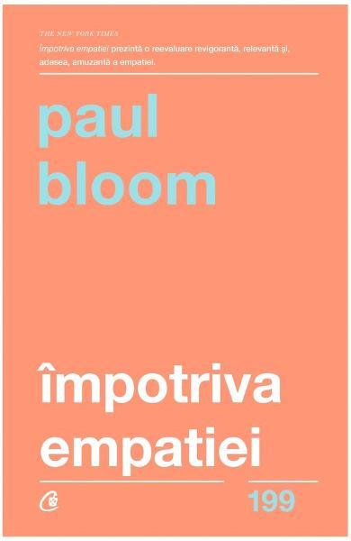 Impotriva empatiei de Paul Bloom 0