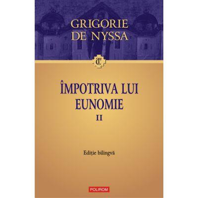 Impotriva lui Eunomie, volumul II de Grigorie de Nyssa [0]