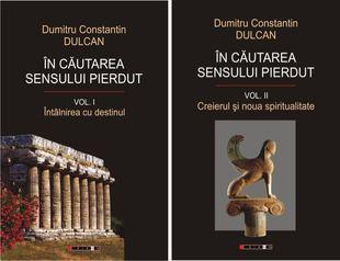 In cautarea sensului pierdut 1+ 2 de Dumitru Constantin Dulcan 0