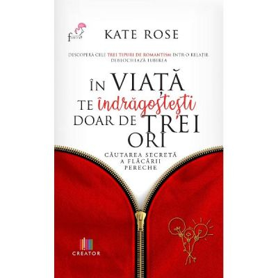 In viata te indragostesti doar de trei ori de Kate Rose [0]