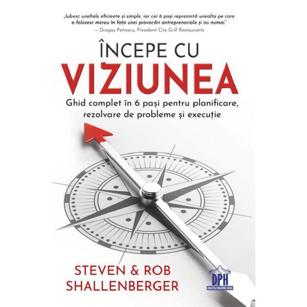 Incepe cu viziunea de Steven Shallenberger, Rob Shallenberger [0]