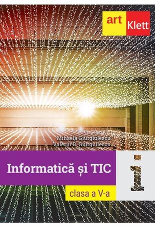 Informatica si TIC - Clasa 5