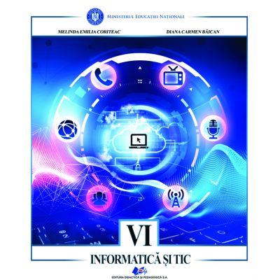 INFORMATICA SI TIC - Manual pentru clasa a VI-a de MELINDA EMILIA CORITEAC, DIANA CARMEN BAICAN 0