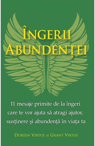 Ingerii Abundentei de Doreen Virtue, Grant Virtue 0