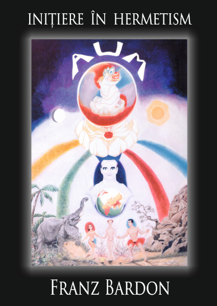 Initiere in Hermetism de Franz Bardon [0]