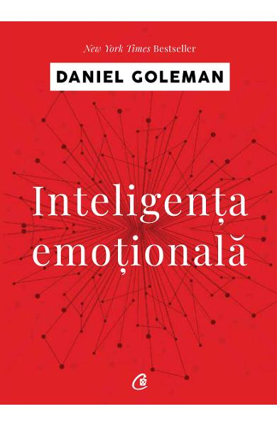 Inteligenta emotionala de Daniel Goleman 0