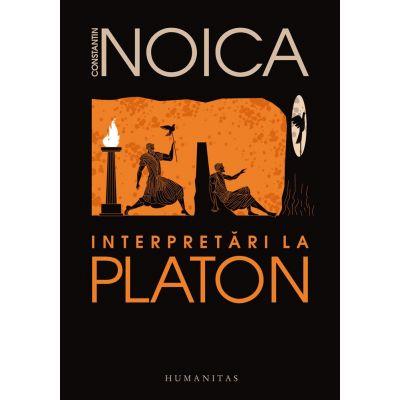 Interpretari la Platon de Constantin Noica - Editie 2019 0