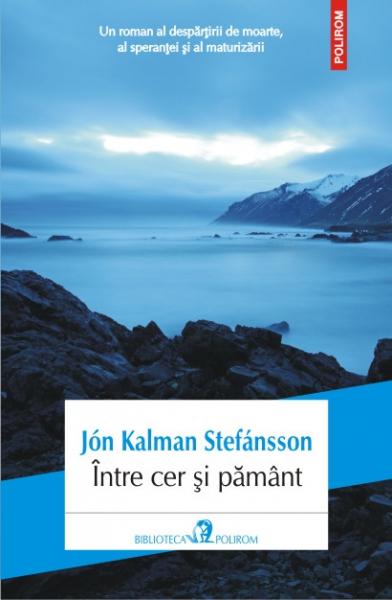 Intre cer si pamant de Jon Kalman Stefansson 0