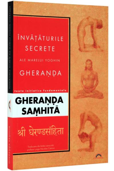 Gheranda Samhita - Invataturile secrete ale marelui yoghin Gheranda [0]