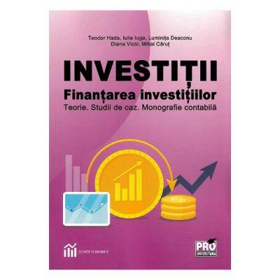 Investitii. Finantarea investitiilor - Teodor Hada [0]