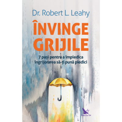 Invinge grijile de Dr. Robert L. Leahy [0]