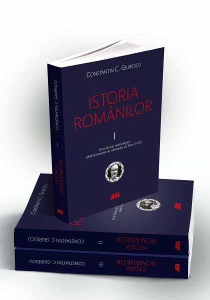 Istoria romanilor (vol. I-III) de Constantin C. Giurescu [0]