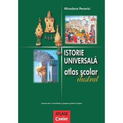 Istorie universala. Atlas scolar ilustrat de Minodora Perovici [0]