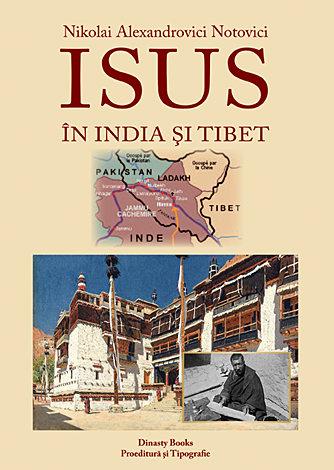 Isus in India si Tibet de Nikolai Alexandrovici Notovici 0